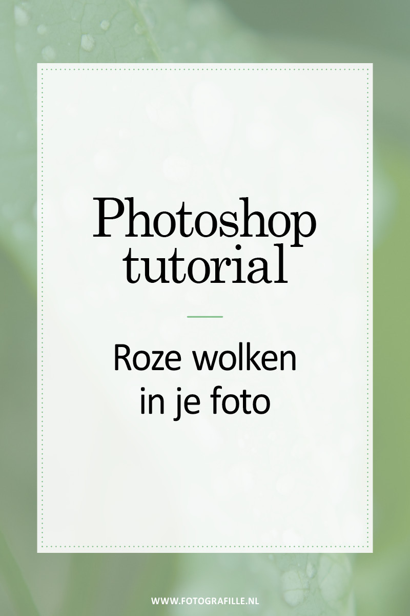 roze wolken in je foto met photoshop